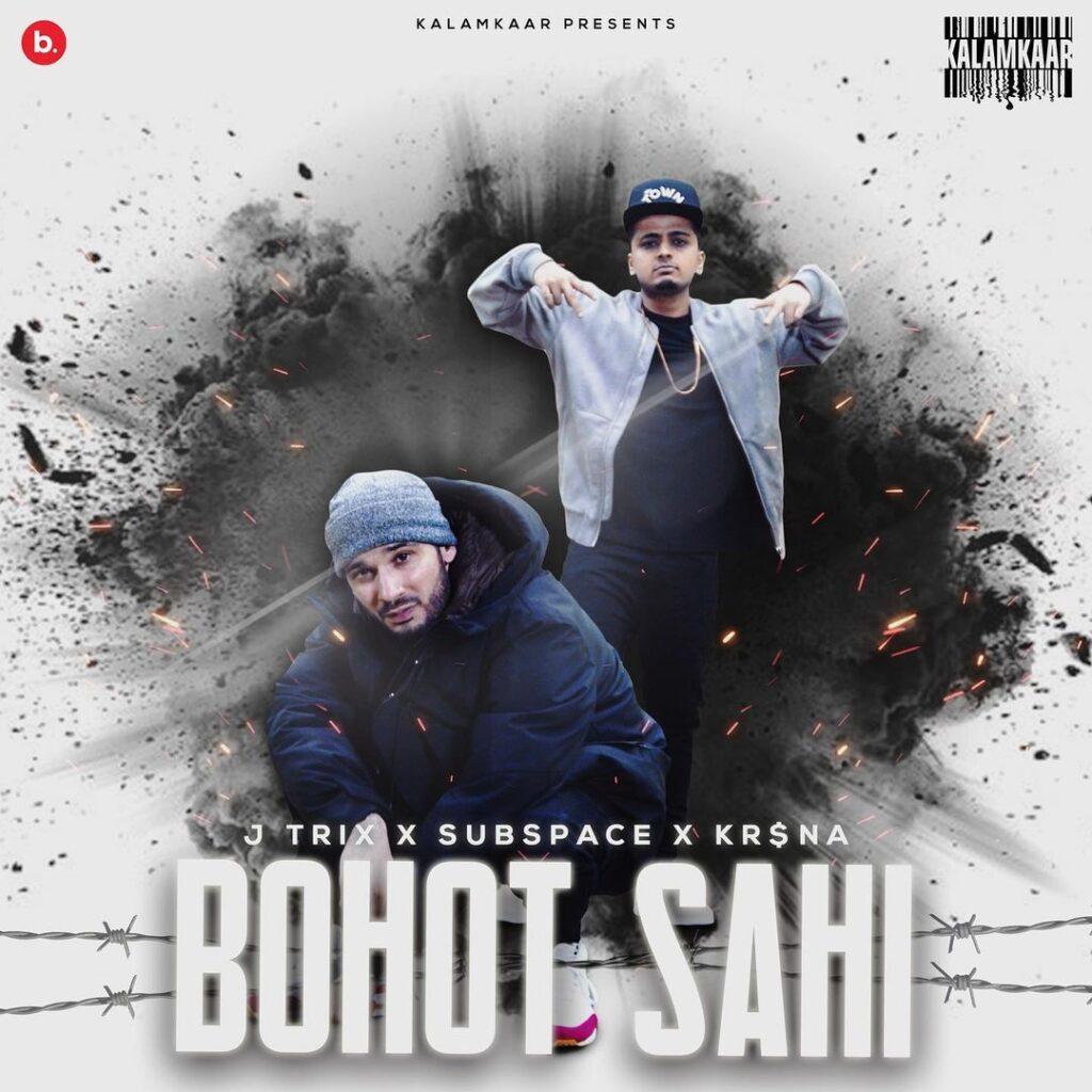 Bohot Sahi lyrics J trix and Krsna