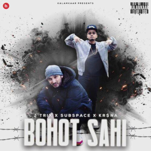 J trixs Bohot Sahi lyrics Krsna Bohot sahi lyrics J Trix