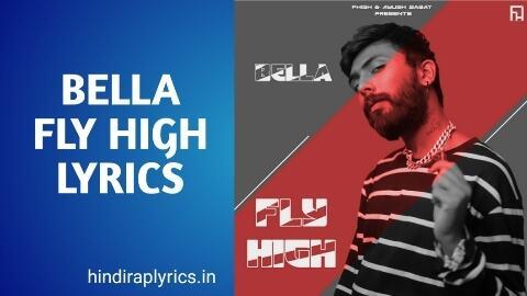 bella fly high lyrics