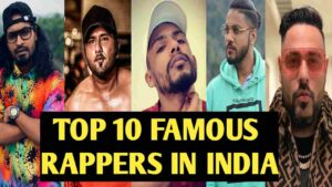 most popular rappers in india . top 10 most famous rappers in india